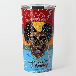 Dope Creates Monsters Ultimate Travel Mug