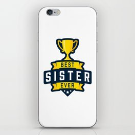 Best Sister Ever iPhone Skin
