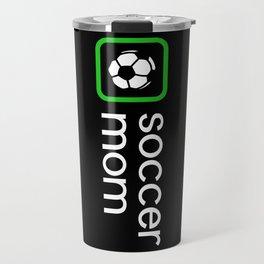Soccer Mom (Green) Travel Mug