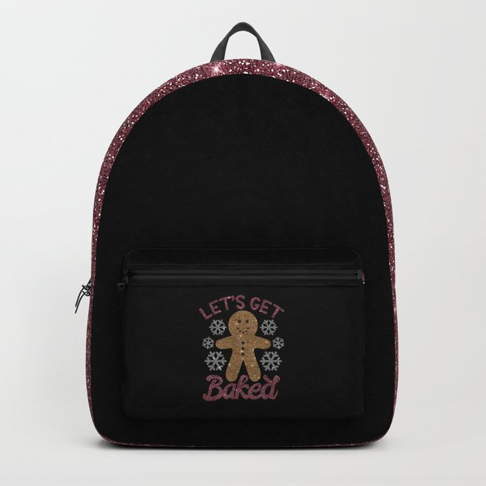 Let's Get Baked, Funny, Christmas, Quote Backpack