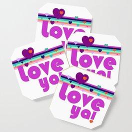 Love Ya! Coaster