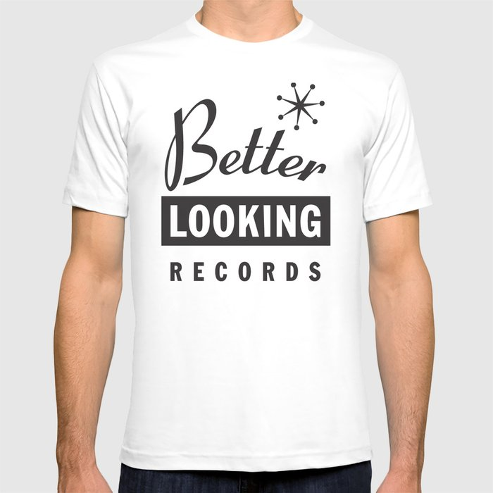 Better Looking Records T-shirt
