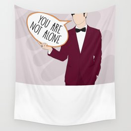 You Are Not Alone Wall Tapestry