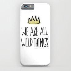 Wild Things iPhone 6 Slim Case