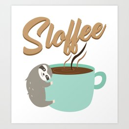 Sloffee | Coffee Sloth Art Print