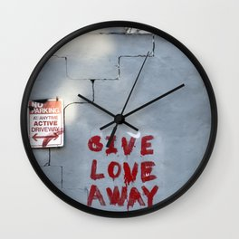 Give Love Away Wall Clock
