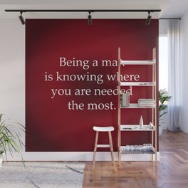 Being a Man Wall Mural