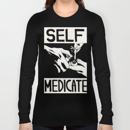 Self-medicate: Smoker Long Sleeve T-shirt