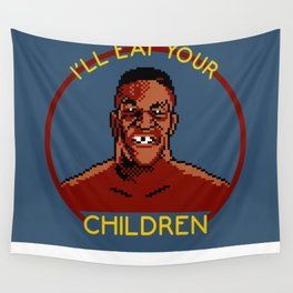 I'll Eat Your Children Wall Tapestry