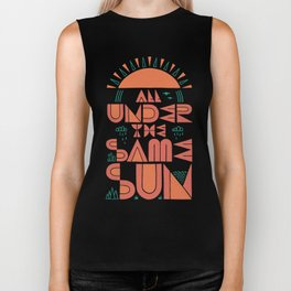 All Under the Same Sun Biker Tank