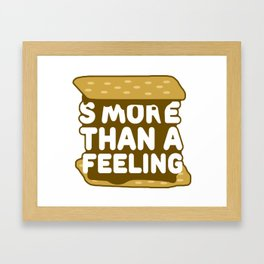 Smore Than A Feeling Framed Art Print