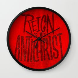 Reign of the Antichrist Wall Clock
