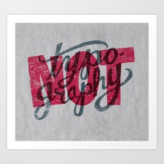 Not Typography Art Print
