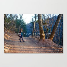 The Wild Is Calling. Canvas Print