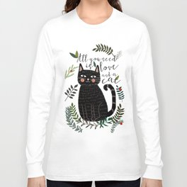 ALL YOU NEED IS LOVE AND A CAT Long Sleeve T-shirt