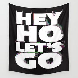 hey ho Wall Tapestry