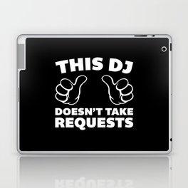 DJ Requests Rave Quote Laptop & iPad Skin