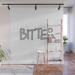 Bitter Wall Mural