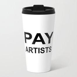 PAY ARTISTS Metal Travel Mug