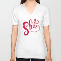 shit V-neck T-shirts featuring Shit by Chris Piascik