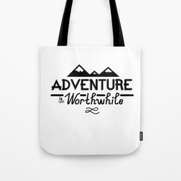 """Adventure is Worthwhile"" Type Design Tote Bag"