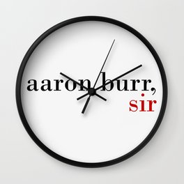 Aaron Burr, sir Wall Clock
