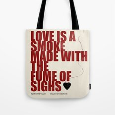 Love Is The Smoke Tote Bag