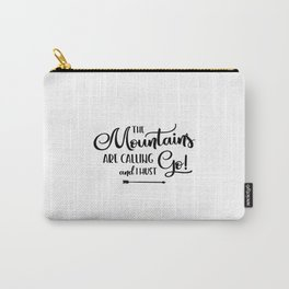 The Mountains are calling (logo) Carry-All Pouch