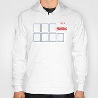 periodic table Hoodies featuring The Big (Bang) Periodic Table by Boots