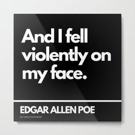 46  Edgar Allen Poe Quotes   201012  Existentialism Nihilism Existentialist Philosophy Writer Raven Metal Print