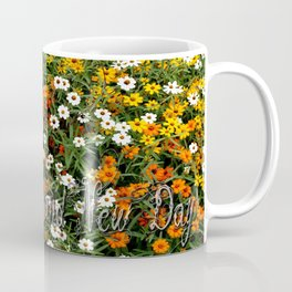 Today Is A Brand New Day Coffee Mug