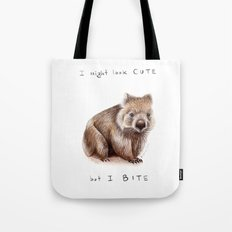 I might look cute, but I bite Tote Bag