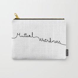 Mutual Weirdness Carry-All Pouch