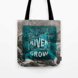 It still wants to grow Tote Bag
