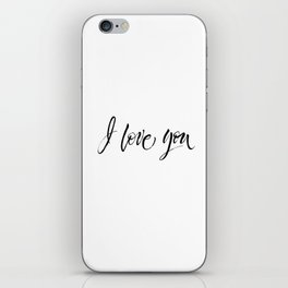 I Love You. Dry brush lettering. Modern calligraphy iPhone Skin
