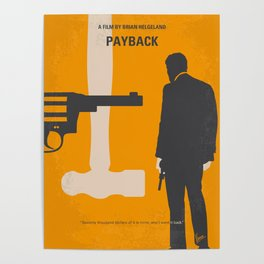 No854 My Payback minimal movie poster Poster