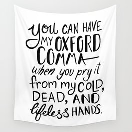 My Beloved Oxford Comma - Black Lettering Wall Tapestry