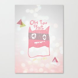 Oh Too Bat Canvas Print