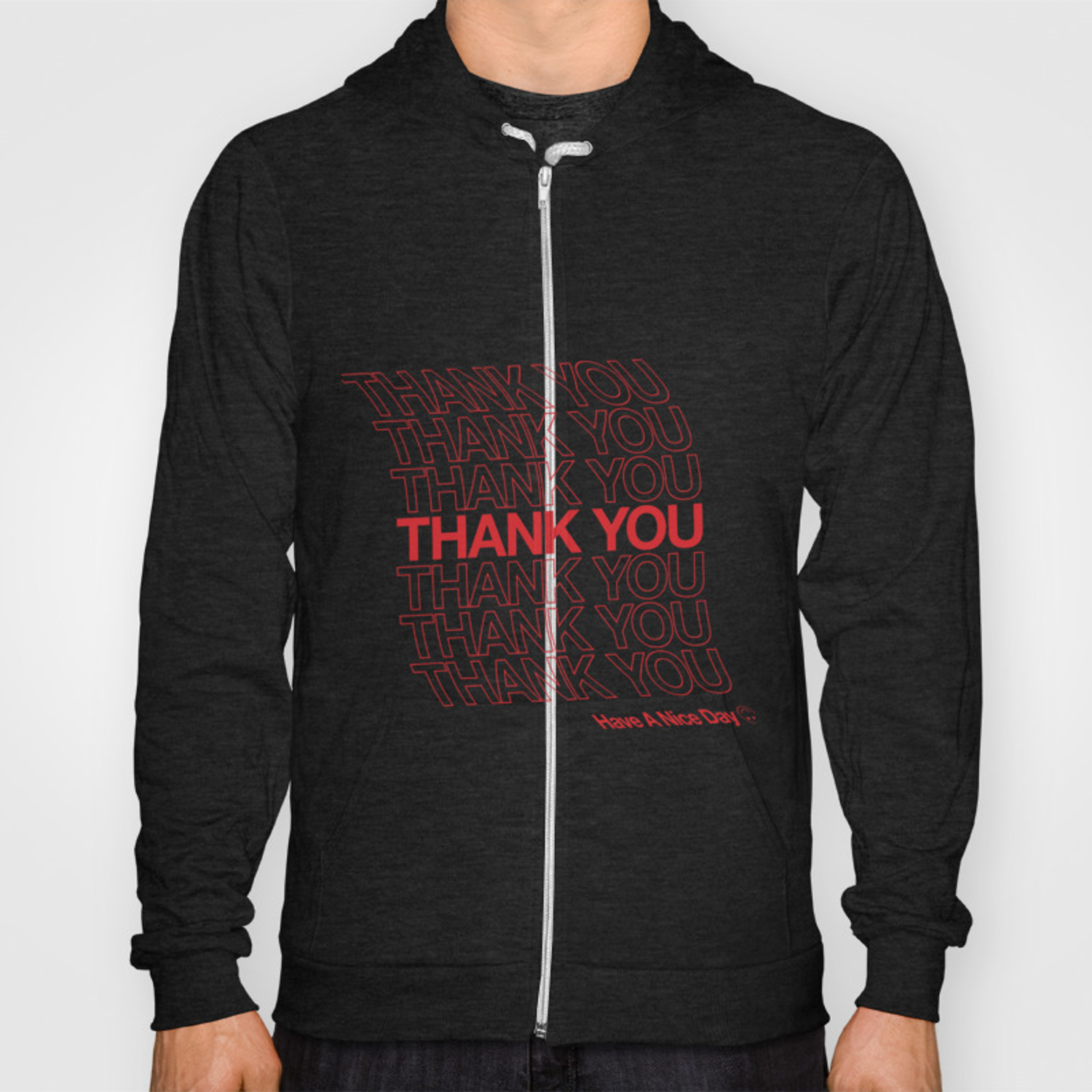 Thank You Have A Nice Day Hoody By Kennethaverion Society6