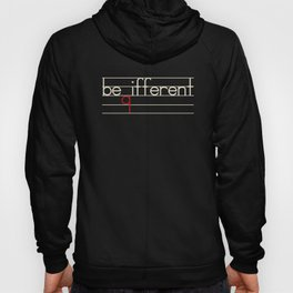 Be Different Typography Design Hoody