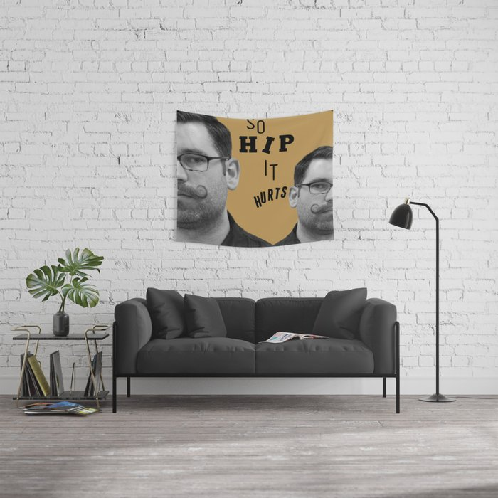 So Hip It Hurts Wall Tapestry