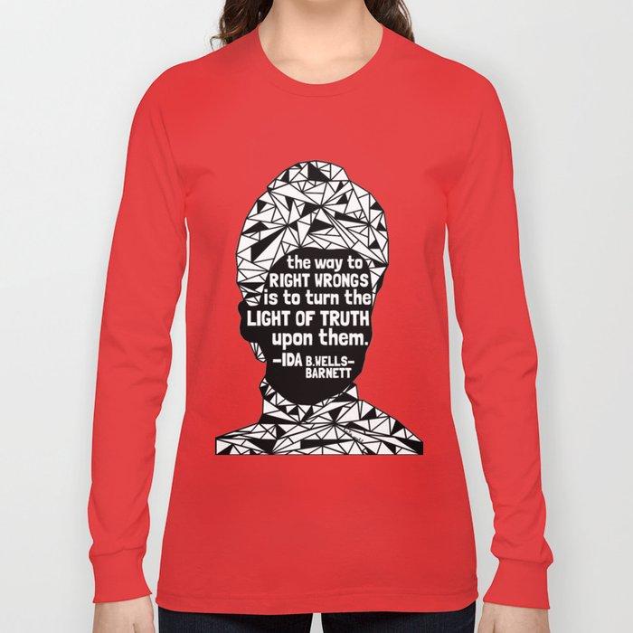 Ida B. Wells-Barnett - Black Lives Matter - Series - Black Voices Long Sleeve T-shirt