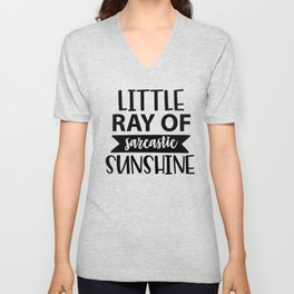 Little Ray Of Sarcastic Sunshine Unisex V-Neck