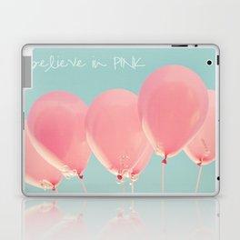 I Believe in PINK Laptop & iPad Skin
