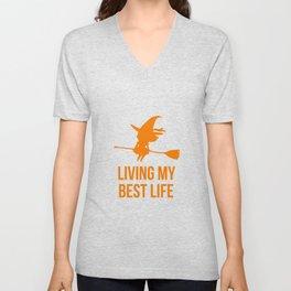Living My Best Life Motivational Witch Design Unisex V-Neck
