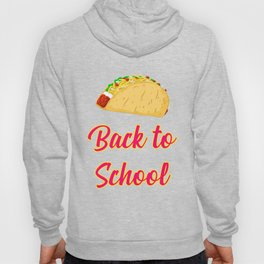 Back to School Tacos Quote Design Hoody