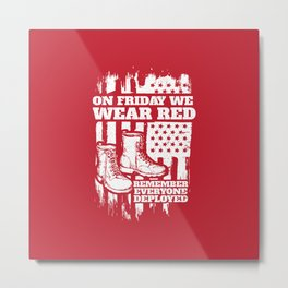 We Wear Red Friday Soldier Boots Metal Print