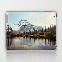 lets go on an adventure Laptop & iPad Skin
