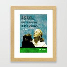 Jane Goodall Quote 1 Framed Art Print