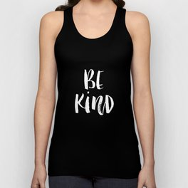 Be Kind black and white watercolor modern typography minimalism home room wall decor Unisex Tank Top